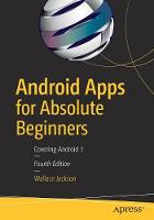 Android Apps for Absolute Beginners:...