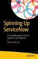 Spinning Up Servicenow: It Service...