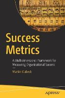 Success Metrics: A Multidimensional...