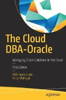The Cloud DBA-Oracle: Managing Oracle...