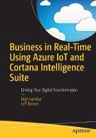 Business in Real-Time Using Azure IoT...