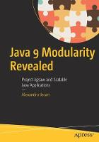 Java 9 Modularity Revealed: Project...