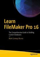 Learn FileMaker Pro 16: The...