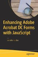 Enhancing Adobe Acrobat DC Forms with...