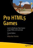 Pro HTML5 Games: Learn to Build your...
