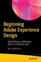 Beginning Adobe Experience Design:...
