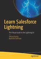 Learn Salesforce Lightning: The ...