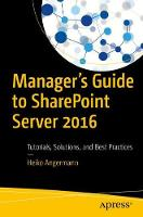 Manager's Guide to SharePoint Server...