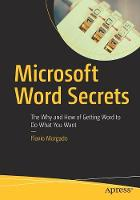 Microsoft Word Secrets: The Why and...