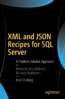 XML and JSON Recipes for SQL Server: ...