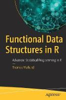 Functional Data Structures in R:...