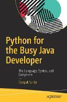 Python for the Busy Java Developer:...