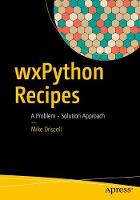 wxPython Recipes: A Problem - ...