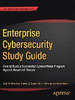 Enterprise Cybersecurity Study Guide:...