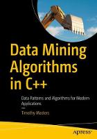 Data Mining Algorithms in C++: Data...