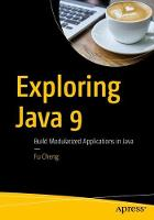 Exploring Java 9: Build Modularized...