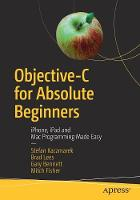 Objective-C for Absolute Beginners:...
