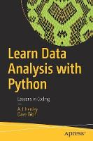 Learn Data Analysis with Python:...