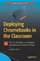 Deploying Chromebooks in the...