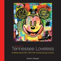 The Art Of Tennessee Loveless: The...