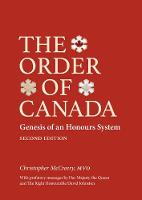 The Order of Canada, Second Edition:...