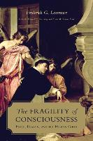The Fragility of Consciousness: ...