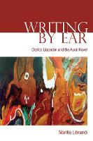 Writing by Ear: Clarice Lispector and...