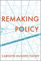 Remaking Policy: Scale, Pace, and...