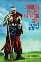 Ukrainian Epic and Historical Song:...