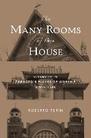The Many Rooms of This House:...
