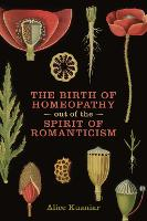 The Birth of Homeopathy Out of the...