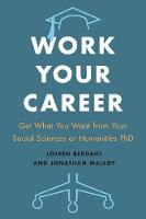 Work Your Career: Get What You Want...