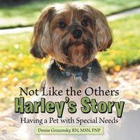 Not Like the Others-Harley's Story:...
