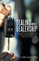 Dealing with a Dealership: Unlocking...
