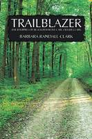 Trailblazer: The Journey of Black...