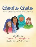 God's Gals: Lessons in Forgiveness,...