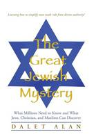 The Great Jewish Mystery: What...