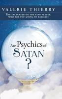 Are Psychics of Satan?: The Stargazer...