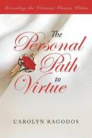 The Personal Path to Virtue: ...