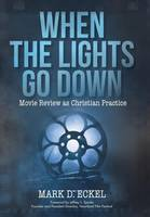 When the Lights Go Down: Movie Review...