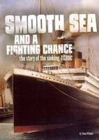 Smooth Sea and a Fighting Chance: The...