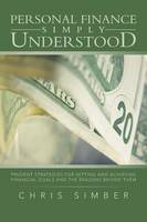 Personal Finance Simply Understood:...