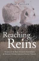 Reaching for the Reins: Stories of...