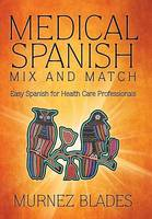 Medical Spanish Mix and Match: Easy...