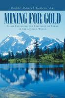 Mining for Gold: Essays Exploring the...