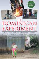 The Dominican Experiment: A Teacher...
