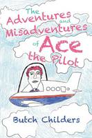 The Adventures and Misadventures of...