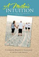 A Mother's Intuition: Autism-A ...