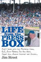 Life from the Press Box: Life From ...