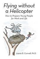Flying Without a Helicopter: How to...